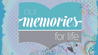 our memories for life